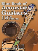 Blue Book of Acoustic Guitars, 12th Edition (book/CD)