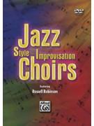 Jazz Style & Improvisation for Choirs (DVD)