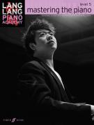 Piano Academy: Mastering The Piano, Level 5