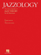 Jazzology: the Encyclopedia of Jazz Theory for All Instruments