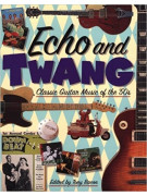 Echo and Twang