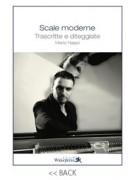 Scale moderne - Trascritte e diteggiate