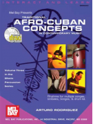 Traditional Afro-Cuban Concepts in Contemporary Music (book/2 CD)