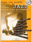 Jouez les Grands Themes du Jazz au Saxophone vol.1 (book/CD)