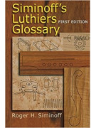 Siminoff's Luthiers Glossary