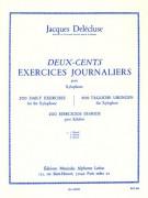 Deux-Cents Exercises Journaliers pour Xylophone