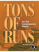 Tons of Runs - For the Contemporary Pianist