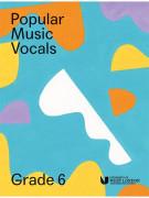 Popular Music Vocals - Grade 6
