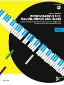 Improvisation 101: Major, Minor and Blues - Piano (book/CD)