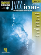 Jazz Icons: Saxophone Play-Along Volume 11 (book/Audio Online)