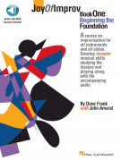 Joy of Improv Book 1 – Beginning the Foundation (book/Audio Online)