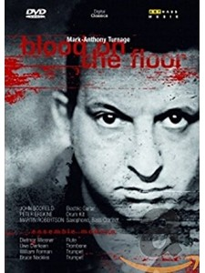 Mark-Anthony Turnage: Blood On The Floor (DVD)