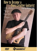 How To Become A More Creative Guitarist (DVD)