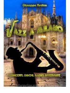 Jazz a Milano - Concerti, dischi, radio, interviste