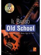 Il basso - Old school (libro/Audio Video)