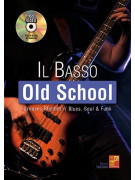 Il basso - Old school (libro/Audio Video)