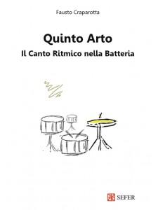 Quinto arto. Il canto ritmico nella batteria