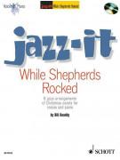 While Shepherds Rocked (Jazz-It)