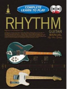 Complete Learn to Play Rhythm Guitar Manual (book/2 CD)