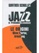 Il jazz - il periodo classico: le origini