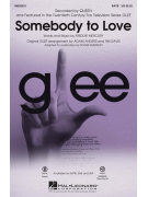 Somebody To Love (Choral SATB)