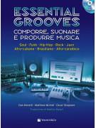Essential Grooves - Comporre, suonare e produrre musica (libro/CD/DVD)