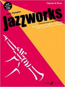 Jazz Works: Great Jazz Tunes to Play & Improvise Clarinet & Piano (book/CD)