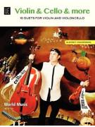 Violin & Cello & More - 10 Duets