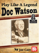 Play Like a Legend: Doc Watson (Book/CD)