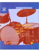 Une Histoire de la Batterie de Jazz - Tome 2
