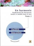 En Harmonie - Fondements de l'harmonie tonale et modale dans le jazz. Tome 2