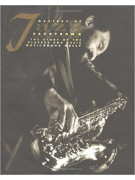 Masters of Jazz Saxophone: The Story of the Players and Their Music