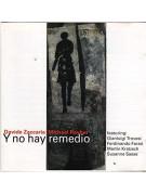 CD - Y No Hay Remedio