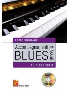 Accompagnamenti & assoli blues al pianoforte (libro/CD MP3)