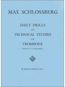 Daily Drills & Technical Studies for Trombone