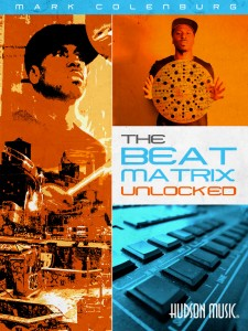 Mark Colenburg – The Beat Matrix Unlocked