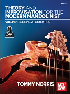 Theory and Improvisation for the Modern Mandolinist 1 (Book/Online Audio)