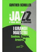 Il jazz - l'era dello swing: i grandi maestri