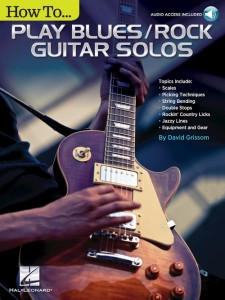 How to Play Blues/Rock Guitar Solos (book/Audio Online)