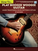 How to Play Boogie Woogie Guitar (book/Audio Online)