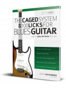 The Caged System & 100 Licks for Blues Guitar