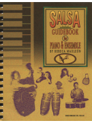 Salsa Guidebook For Piano & Ensemble