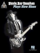 Stevie Ray Vaughan – Plays Slow Blues