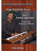 Organ Essentials: Practical Applications Part 2 (2 DVD)