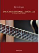 Grammatica ragionata della chitarra jazz