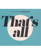 Alessandro d'Episcopo - That's All Piano Solo (CD)