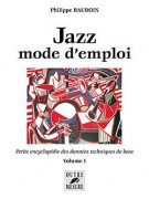 Jazz: Mode d'Emploi Volume 1