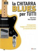 La Chitarra Blues Per Tutti (libro/Video Online)-