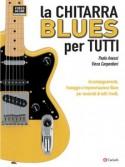 La Chitarra Blues Per Tutti (libro/Video Online)