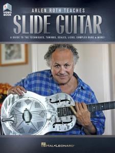 Arlen Roth Teaches Slide Guitar (book/Video Online)